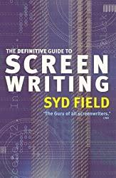 The Definitive Guide to Screen Writing by Syd Field (2003-08-01)
