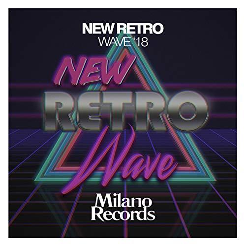 Milano 18 (New Retro Wave '18)