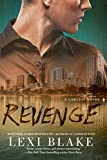 Revenge (A Lawless Novel) by Lexi Blake front cover
