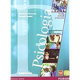 Psicologia. teorie, metodi e ricerche. Con espansione online. Per le Scuole superiori