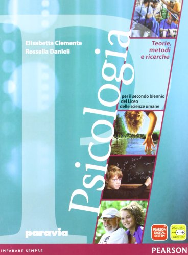 Psicologia. teorie, metodi e ricerche. Per le Scuole superiori. Con espansione online