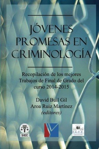 Jóvenes promesas en criminología