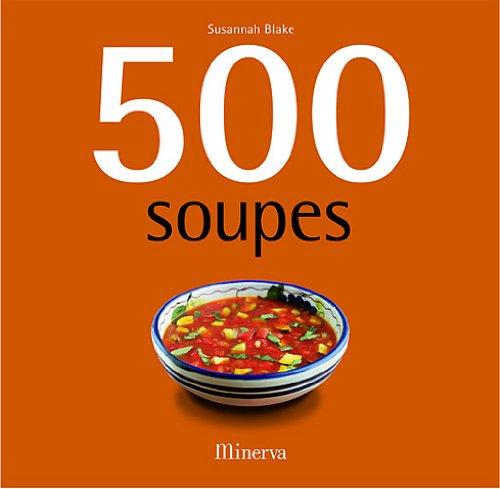 500 soupes / Susannah Blake |
