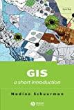 G.I.S. A Short Introduction (Short Introductions to Geography)
