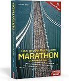 Das große Buch vom Marathon - Lauftraining mit System - Marathon-, Halbmarathon und 10-km-Training - Für Einsteiger, Fortgeschrittene und ... Krafttraining, Ernährung, Gymnastik