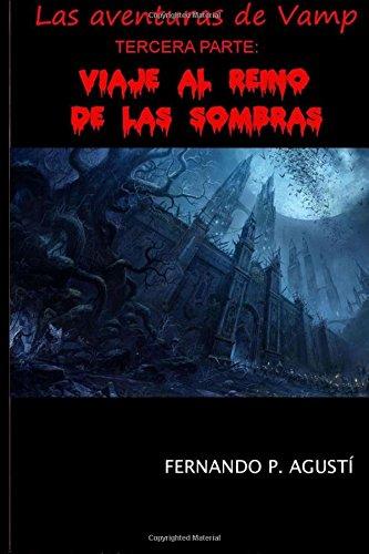 Portada del libro Viaje al Reino de las Sombras: Las aventuras de Vamp: tercera parte