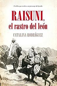 Raisuni. El Rastro Del León, El par Catalina Rodríguez