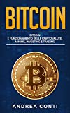 Bitcoin BITCOIN E FUNZIONAMENTO DELLE CRIPTOVALUTE, MINING,...