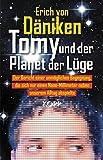 Tomy und der Planet der Lüge - Erich von Däniken