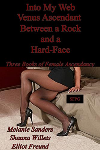 into-my-web-venus-ascendant-between-a-rock-and-a-hard-face-three-books-of-female-ascendancy-english-
