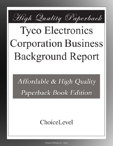 tyco-electronics-corporation-business-background-report