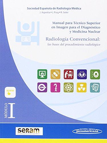 Módulo I. Radiología Convencional. Las bases del procedimiento radiológico