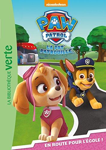 Paw Patrol La Pat' Patrouille 04 - En route pour l'école !