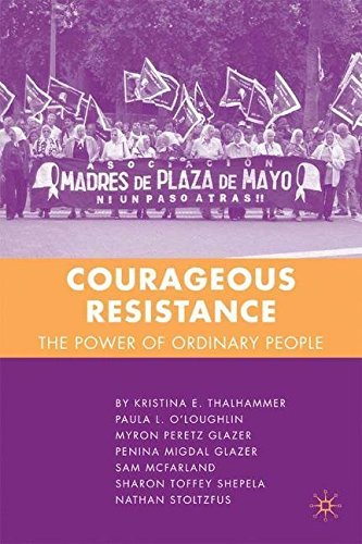 Courageous Resistance: The Power of Ordinary People by K. Thalhammer (2007-07-15)