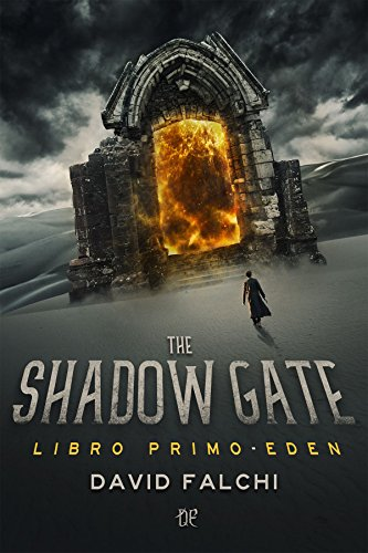 Eden (The Shadow Gate Vol. 1) di [Falchi, David]