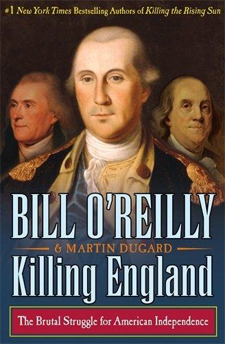 Killing England (Bill O'Reilly's Killing)