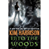 Into the Woods: Tales from the Hollows and Beyond