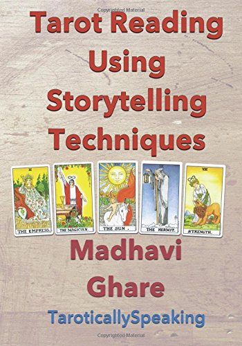 Tarot Reading Using Storytelling Techniques