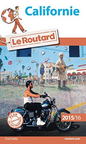 Guide du Routard Californie 2015/2016 par Collectif