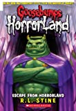 Escape from Horrorland (Goosebumps Horrorland)