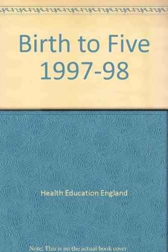 Birth to Five 1997-98