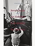Joseph Beuys. Ein Erdbeben in den Köpfen der Menschen: Neapel Rom 1971?1985 - Petra Richter