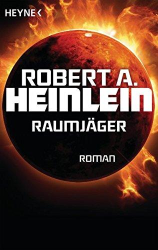 Raumjäger: Roman