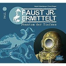 Faust jr. ermittelt: Phantom der Tiefsee (10)