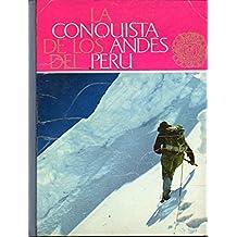 LA CONQUISTA DE LOS ANDES DEL PERÚ. Álbum de 107 cromos. Nº 025167.