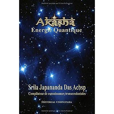 Akasha: Energie Quantique