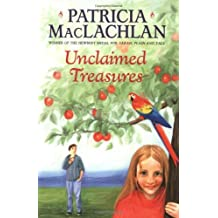 Unclaimed Treasures (Charlotte Zolotow Books) by Patricia MacLachlan (1994-01-28)