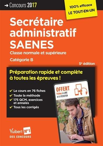 Concours Secrétaire administratif et SAENES - Catégorie B - Préparation rapide et complète à toutes les épreuves - Concours 2017