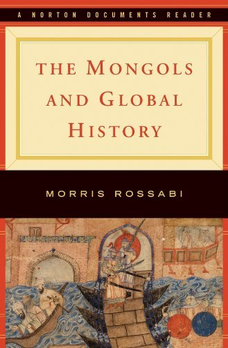 The Mongols and Global History: A Norton Documents Reader by Morris Rossabi (14-Jan-2011) Paperback