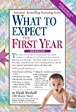 What to Expect the First Year: Second Edition (English Edition)
