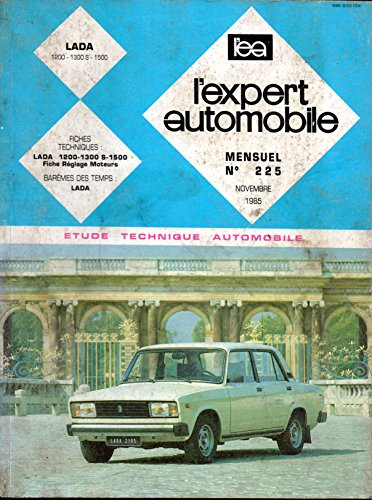 REVUE TECHNIQUE L'EXPERT AUTOMOBILE N° 225 LADA 1200 / 1300 S / 1500 par L'EXPERT AUTOMOBILE