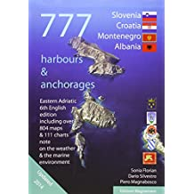 Eastern Adriatic: Slovenia, Croatia, Montenegro, Albania. 777 harbours & anchorages