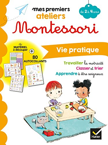 Montessori Vie pratique 2-4 ans par Emilie Druais