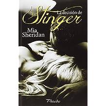 La Decisión De Stinger (Phoebe)