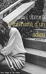 L'Intensite d'un Adieu [Nouvelle] (Romantisme torride t. 2)
