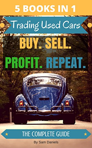 5 Books In 1 How To Buy And Sell Cars For Profit Trading Used Cars