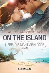 On the Island. Liebe, die nicht sein darf: Roman (German Edition)