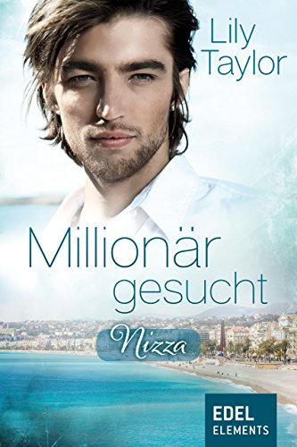Buchseite und Rezensionen zu 'Millionär gesucht: Nizza' von Lily Taylor