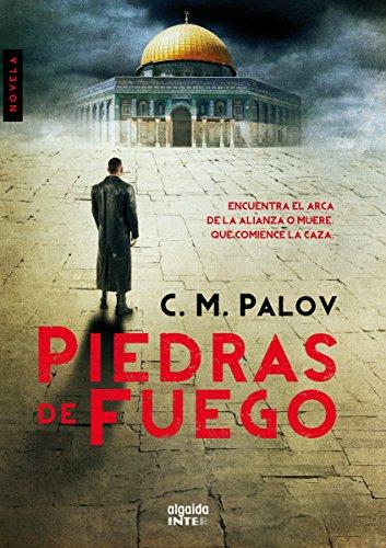 Piedras de fuego (Algaida Literaria - Inter) por C.M Palov