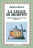 La legge di Murphy (La piccola Gaja scienza)