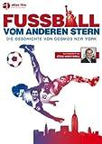 Fußball vom anderen Stern - Die Geschichte von Cosmos New York [OmU]