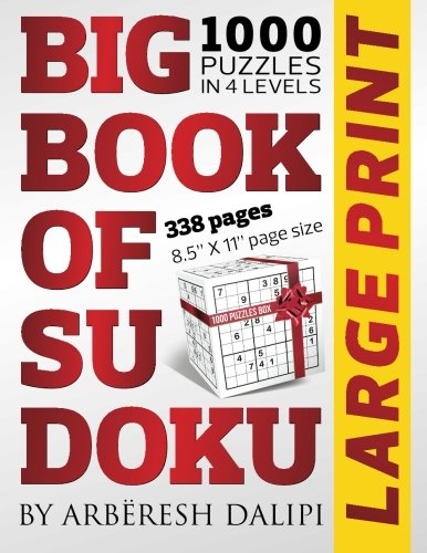 Big Book of Sudoku: 1000 Puzzles in 4 Levels (338 pages, Large Print, 8.5