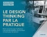 Le design thinking par la pratique: D...