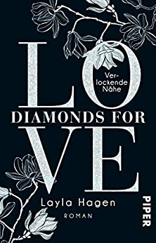 Diamonds For Love – Verlockende Nähe: Roman