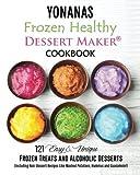 Best Ice Cream Maker Cookbooks - Yonanas: Frozen Healthy Dessert Maker Cookbook Review