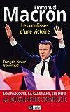 emmanuel macron les coulisses d une victoire son parcours sa campagne ses d?fis